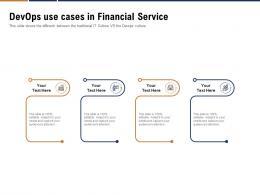 Devops Use Cases In Financial Service Ppt Powerpoint Presentation Slide