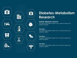 Diabetes Metabolism Research Ppt Powerpoint Presentation Slides Styles