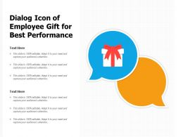 Dialog Icon Of Employee Gift For Best Performance