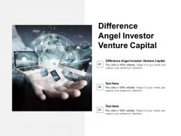 Difference Angel Investor Venture Capital Ppt Powerpoint Presentation Outline Graphics Cpb