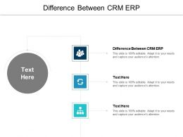 Difference Between CRM ERP Ppt Powerpoint Presentation File Diagrams Cpb