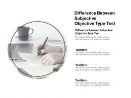 Difference Between Subjective Objective Type Test Ppt Powerpoint Presentation Icon Mockup Cpb