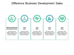 Difference Business Development Sales Ppt Powerpoint Ideas Graphics Cpb