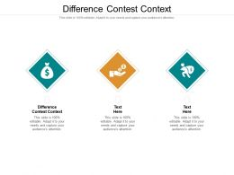 Difference Contest Context Ppt Powerpoint Presentation Infographic Template Icon Cpb