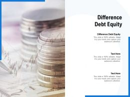 Difference Debt Equity Ppt Powerpoint Presentation Slides Download Cpb
