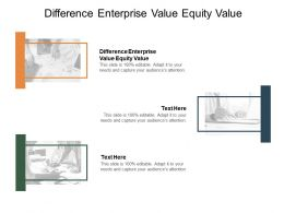 Difference Enterprise Value Equity Value Ppt Powerpoint Presentation Infographics Cpb