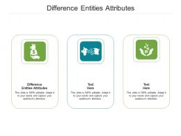 Difference Entities Attributes Ppt Powerpoint Presentation Summary Styles Cpb