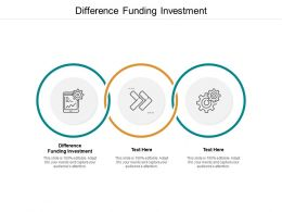 Difference Funding Investment Ppt Powerpoint Presentation Styles Design Templates Cpb