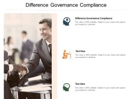 Difference Governance Compliance Ppt Powerpoint Presentation Gallery Cpb