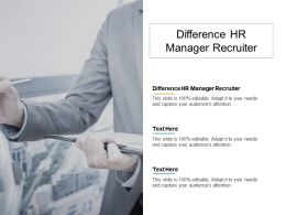 Difference HR Manager Recruiter Ppt Powerpoint Presentation Gallery Example Cpb