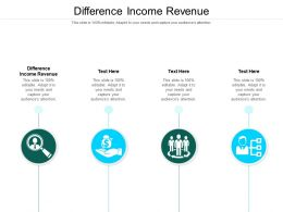 Difference Income Revenue Ppt Powerpoint Presentation Visual Aids Cpb