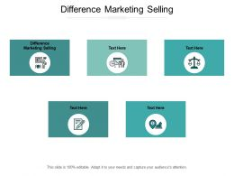 Difference Marketing Selling Ppt Powerpoint Presentation File Designs Download Cpb