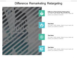 Difference Remarketing Retargeting Ppt Powerpoint Presentation Model Outline Cpb