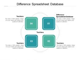 Difference Spreadsheet Database Ppt Powerpoint Presentation Example File Cpb
