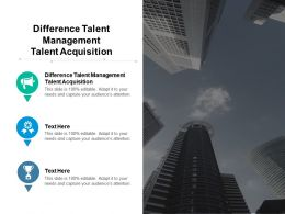 Difference Talent Management Talent Acquisition Ppt Powerpoint Icon Cpb