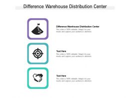 Difference Warehouse Distribution Center Ppt Powerpoint Presentation Inspiration Smartart Cpb