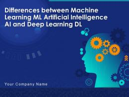 Differences Between Machine Learning ML Artificial Intelligence AI And Deep Learning DL