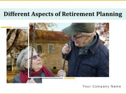 Different Aspects Of Retirement Planning Powerpoint Presentation Slides