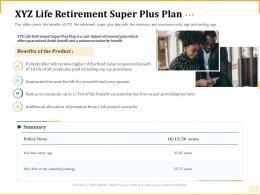 Different Aspects Of Retirement Planning XYZ Life Retirement Super Plus Plan Ppt Gridlines