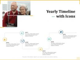 Different Aspects Of Retirement Planning Yearly Timeline With Icons Ppt Powerpoint Styles Portrait