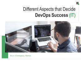 Different Aspects That Decide DevOps Success IT Powerpoint Presentation Slides