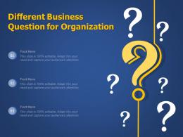 Different Business Question For Organization Infographic Template