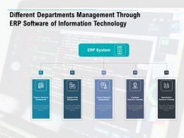 Different Departments Management Through Erp Software Of Information Technology