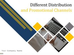 Different Distribution And Promotional Channels Powerpoint Presentation Slides
