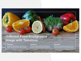 Different Food Background Image With Tomatoes