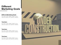 Different Marketing Goals Ppt Powerpoint Presentation Icon Gallery Cpb