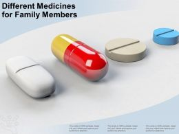 Different Medicines For Family Members