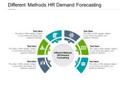 Different Methods HR Demand Forecasting Ppt Powerpoint Presentation Inspiration Cpb