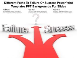 Different Paths To Failure Or Success Powerpoint Templates Ppt Backgrounds For Slides