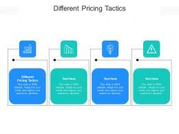 Different Pricing Tactics Ppt Powerpoint Presentation Outline Slide Portrait Cpb