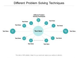 Different Problem Solving Techniques Ppt Powerpoint Presentation Slide Cpb