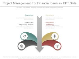 Different Project Management For Financial Services Ppt Slide