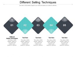 Different Selling Techniques Ppt Powerpoint Presentation Outline Background Cpb