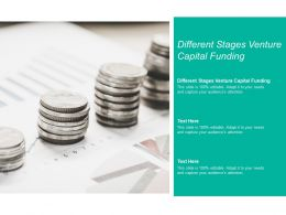 Different Stages Venture Capital Funding Ppt Powerpoint Presentation Inspiration Cpb