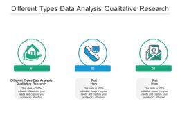 Different Types Data Analysis Qualitative Research Ppt Powerpoint Presentation Show Themes Cpb