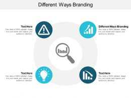 Different Ways Branding Ppt Powerpoint Presentation Gallery Background Designs Cpb