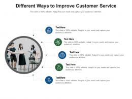 Different Ways To Improve Customer Service Infographic Template