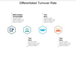 Differentiated Turnover Rate Ppt Powerpoint Presentation Icon Master Slide Cpb