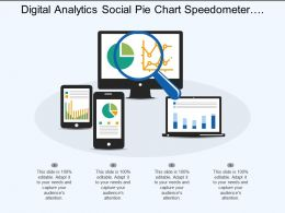 Digital Analytics Social Pie Chart Speedometer Magnifying Glass Ppt Design