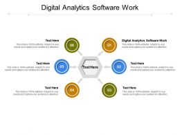 Digital Analytics Software Work Ppt Powerpoint Presentation Layouts Example Topics Cpb