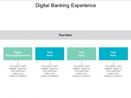 Digital Banking Experience Ppt Powerpoint Presentation Portfolio Elements Cpb