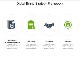 Digital Brand Strategy Framework Ppt Powerpoint Presentation Model Designs Cpb