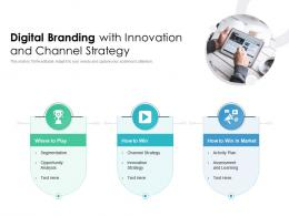 Digital Branding With Innovation And Channel Strategy