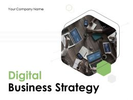 Digital Business Strategy Powerpoint Presentation Slides