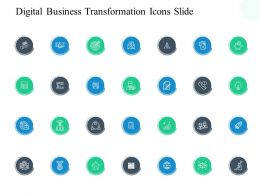 Digital Business Transformation Icons Slide Goal Ppt Powerpoint Presentation Show Ideas