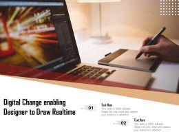Digital Change Enabling Designer To Draw Realtime